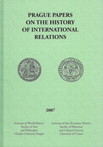 Prague Papers on the History of International Relations 2007